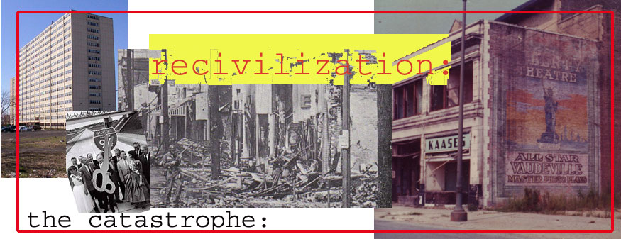 recivilization: the catastrophe